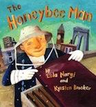 The Honeybee Man by Lela Nargi & Krysten Brooker