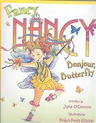 Fancy Nancy Bonjour Butterfly by Jane O'Connor