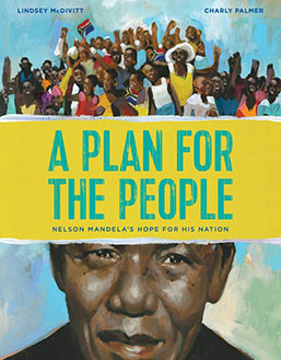 A Plan For The People Nelson Mandela's Hope For His Nation